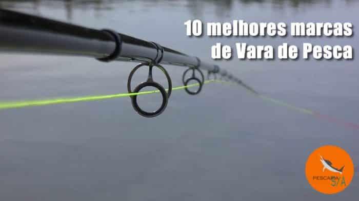 10 melhores marcas de vara de pesca