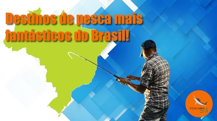Os 10 destinos de pesca mais fantásticos do Brasil