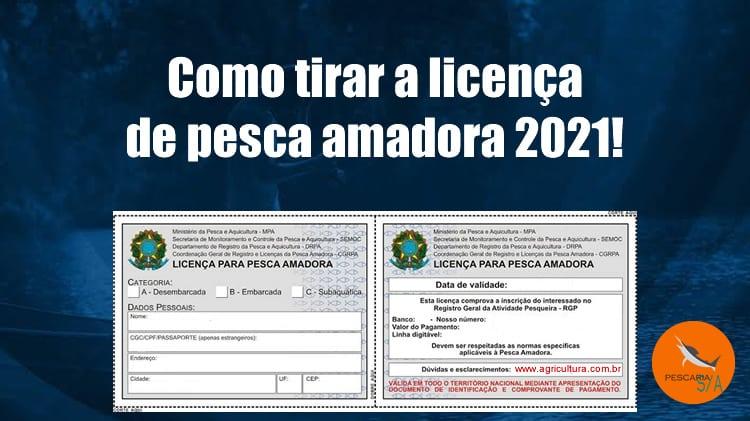 Como tirar licença de pesca amadora 2021?
