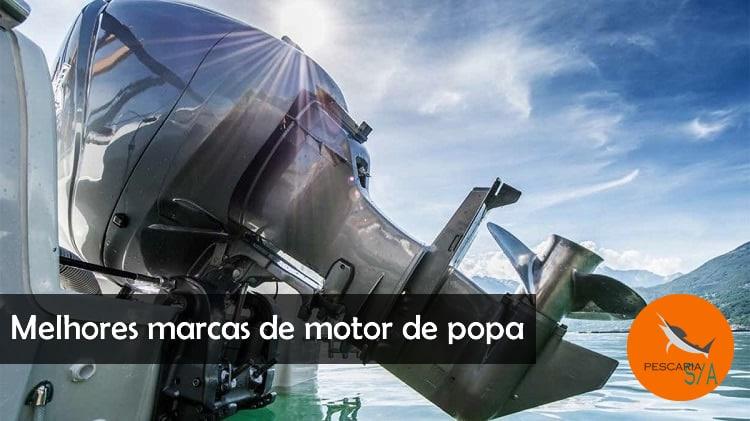 As melhores marcas de motor de popa