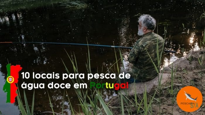 locais para pesca de água doce em portugal