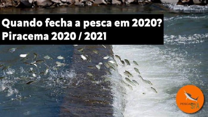 quando fecha a pesca em 2020 piracema 2020 2021 período de defeso estado brasil rios água doce