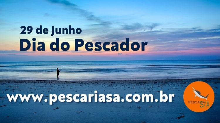 Dia do Pescador – 29 de Junho
